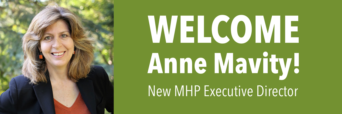 MHP announces hiring of Anne Mavity as new Executive Director